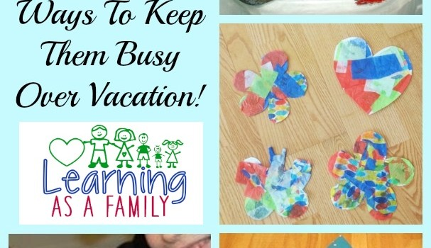 10 Easy Craft Ideas for Kids! Ways To Keep Them Busy Over Vacation!