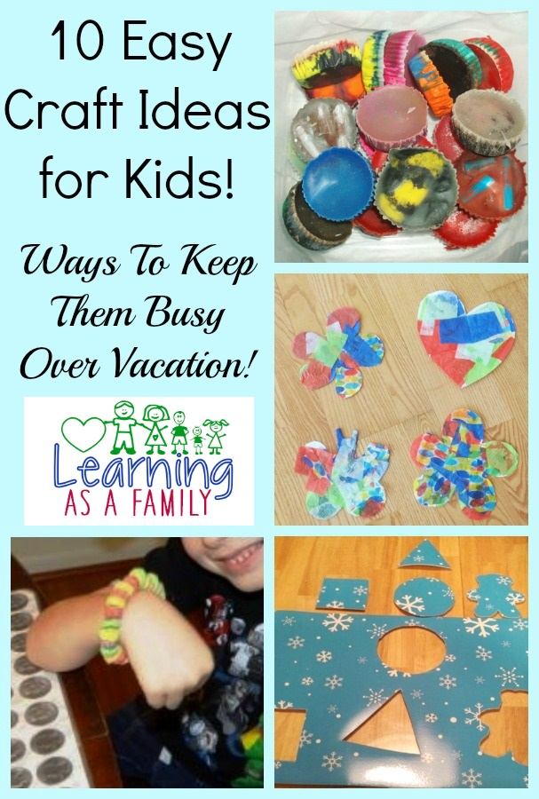 for easy craft ideas for kids to help keep them busy and entertained