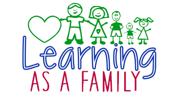 Welcome to Learning As A Family!