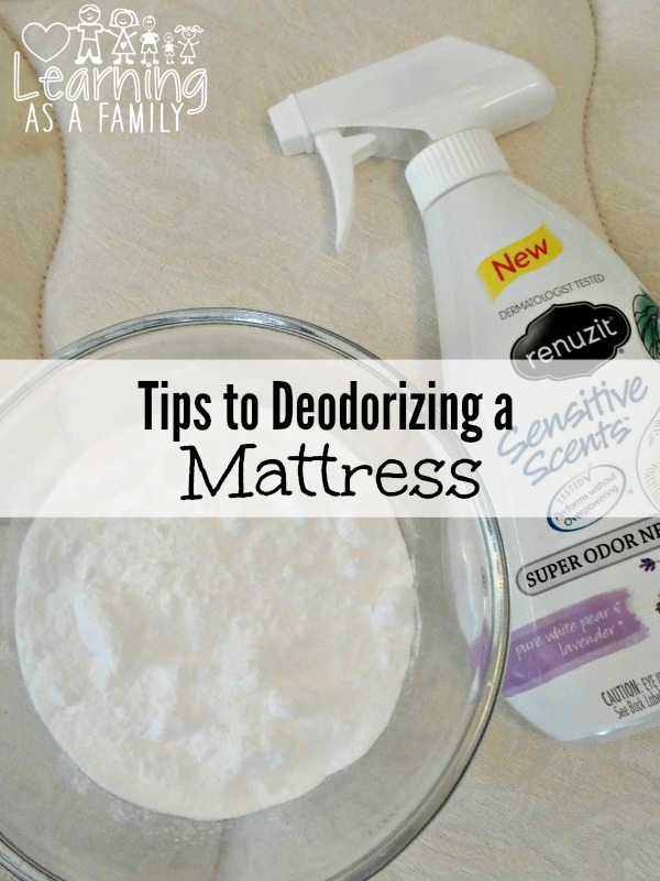 Tips to Deodorizing a Mattress - Learning As A Family
