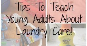 Tips To Teach Young Adults About Laundry Care!