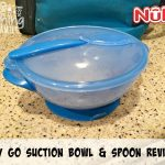Nuby Easy Go Suction Bowl and Spoon Review!